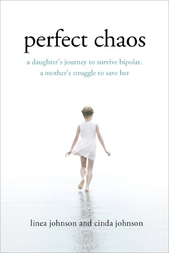 Perfect Chaos A Daughter's Journey to Survive Bipolar, a Mother's Struggle to Save Her N/A edition cover