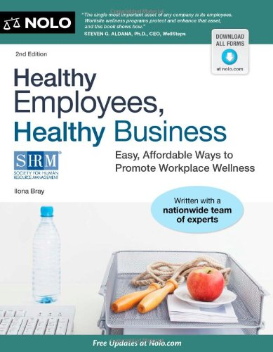 Healthy Employees, Healthy Business Easy, Affordable Ways to Promote Workplace Wellness 2nd 2012 (Revised) edition cover