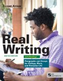 Real Writing with Readings Paragraphs and Essays for College, Work, and Everyday Life 6th 2013 edition cover