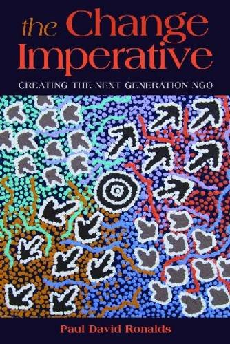 Change Imperative Creating the Next Generation NGO  2010 edition cover