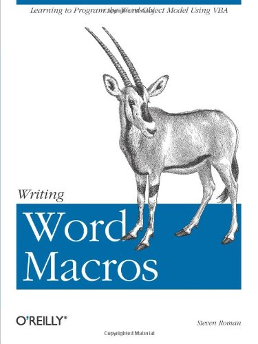 Writing Word Macros An Introduction to Programming Word Using VBA 2nd 1999 (Revised) 9781565927254 Front Cover