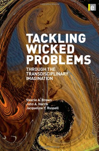 Tackling Wicked Problems Through the Transdisciplinary Imagination  2010 edition cover