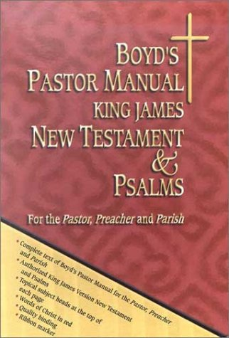 Boyd's Pastor Manual King James, New Testament and Psalms N/A edition cover