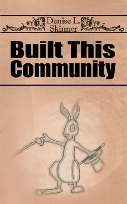 Built This Community N/A 9781932077254 Front Cover