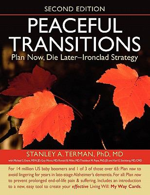 Peaceful Transitions: Plan Now, Die Later--Ironclad Strategy  0 edition cover