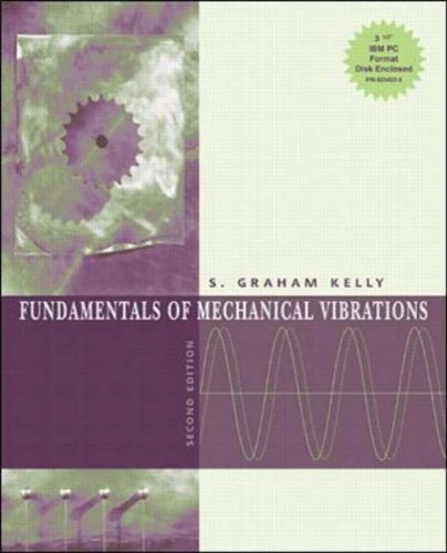 Fundamentals of Mechanical Vibrations N/A edition cover