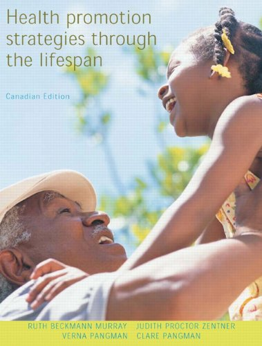 Health Promotion Stategies Through the Lifespan, First Canadian Edition and Canada's Food Guide Study Card Package  2006 9780132077255 Front Cover