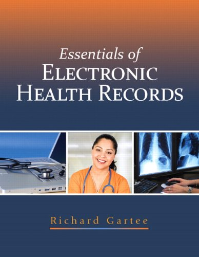 Essentials of Electronic Health Records   2012 (Revised) edition cover