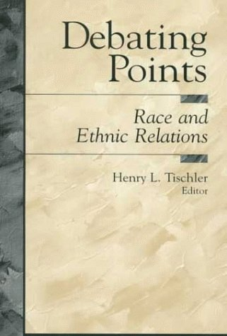 Debating Points Race and Ethnic Relations  2000 edition cover