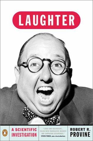 Laughter A Scientific Investigation  2001 (Reprint) edition cover