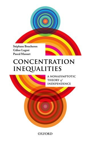Concentration Inequalities A Nonasymptotic Theory of Independence  2013 edition cover