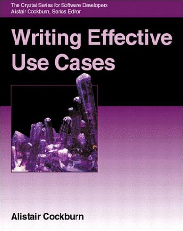 Writing Effective Use Cases   2001 edition cover