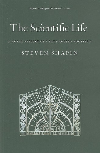 Scientific Life A Moral History of a Late Modern Vocation  2010 edition cover
