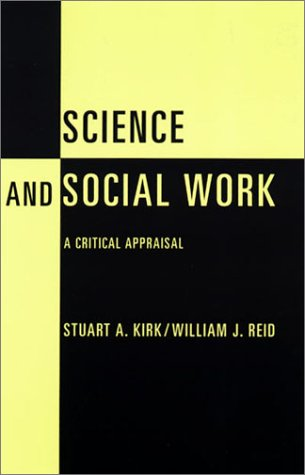 Science and Social Work A Critical Appraisal  2001 edition cover