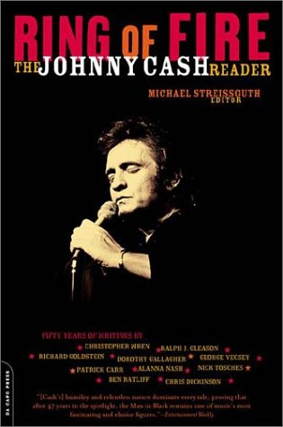 Ring of Fire The Johnny Cash Reader  2003 9780306812255 Front Cover