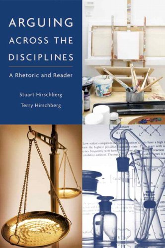 Arguing Across the Disciplines A Rhetoric and Reader  2007 edition cover