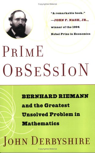 Prime Obsession Bernhard Riemann and the Greatest Unsolved Problem in Mathematics  2003 edition cover