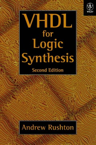 VHDL for Logic Synthesis  2nd 1998 (Revised) 9780471983255 Front Cover