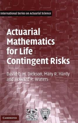 Actuarial Mathematics for Life Contingent Risks   2009 edition cover