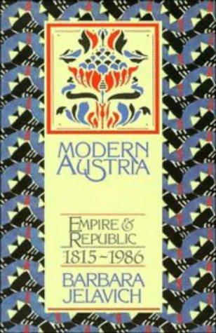 Modern Austria Empire and Republic, 1815-1986  1987 edition cover