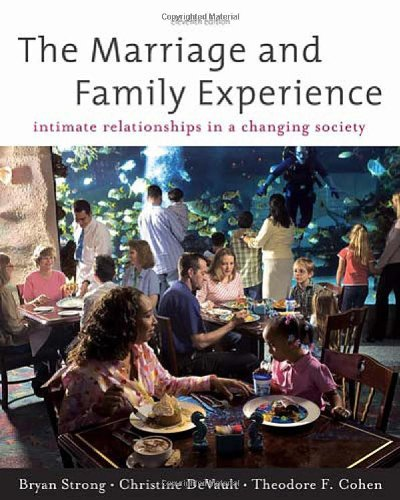 Marriage and Family Experience Intimate Relationships in a Changing Society 11th 2011 edition cover