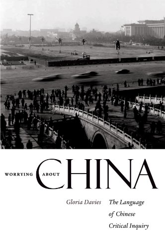 Worrying about China The Language of Chinese Critical Inquiry  2007 9780674032255 Front Cover