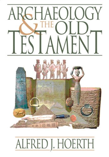 Archaeology and the Old Testament   2009 edition cover
