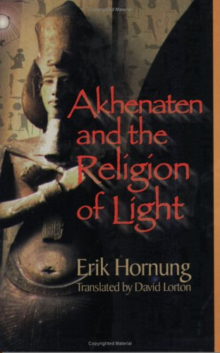 Akhenaten and the Religion of Light  N/A edition cover