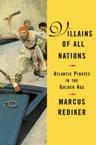 Villains of All Nations Atlantic Pirates in the Golden Age  2005 edition cover