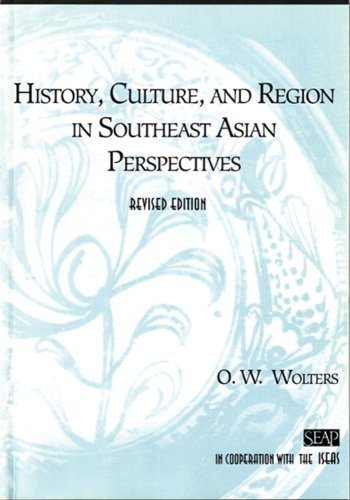History, Culture, and Region in Southeast Asian Perspectives   1999 (Revised) edition cover