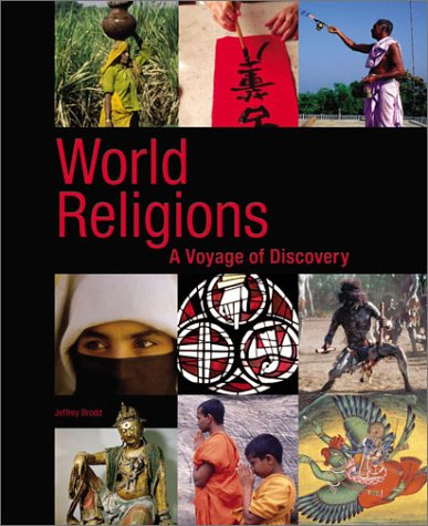 World Religions 2003 A Voyage of Discovery 2nd 2003 9780884897255 Front Cover