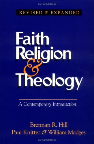 Faith, Religion, and Theology : A Contemporary Introduction 2nd 1997 (Revised) edition cover
