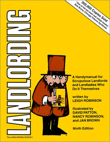 Landlording : A Handy Manual for Scrupulous Landlords and Landladies Who Do It Themselves 9th 2003 edition cover