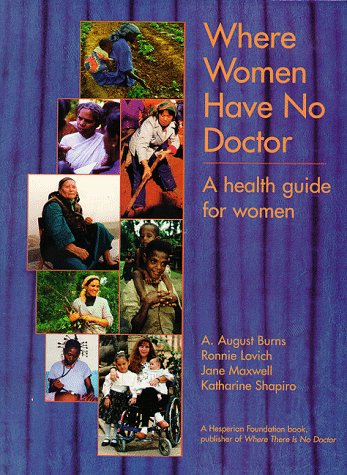 Where Women Have No Doctor A Health Guide for Women N/A edition cover