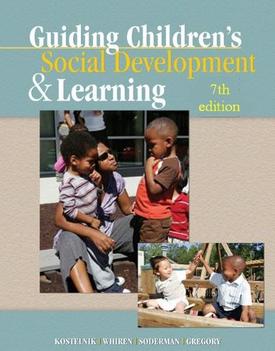 Guiding Children's Social Development and Learning  7th 2012 edition cover