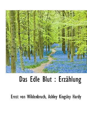 Edle Blut Erz�hlung N/A 9781115204255 Front Cover