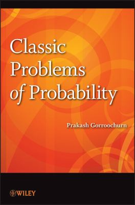 Classic Problems of Probability   2012 9781118063255 Front Cover