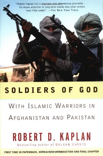 Soldiers of God With Islamic Warriors in Afghanistan and Pakistan  2001 9781400030255 Front Cover