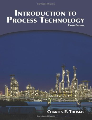 Introduction to Process Technology  3rd 2010 9781435454255 Front Cover