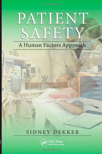 Patient Safety A Human Factors Approach  2011 edition cover