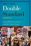 Double Standard Social Policy in Europe and the United States 3rd 2014 (Revised) 9781442230255 Front Cover