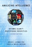 Analyzing Intelligence National Security Practitioners' Perspectives 2nd 2014 edition cover