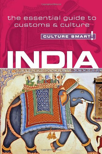 India - Culture Smart! The Essential Guide to Customs and Culture 2nd 2010 edition cover