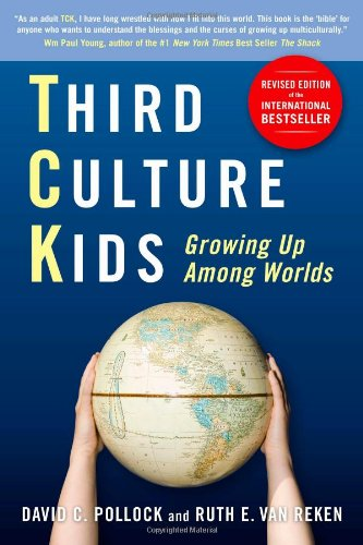 Third Culture Kids Growing up among Worlds 2nd 2009 (Revised) edition cover