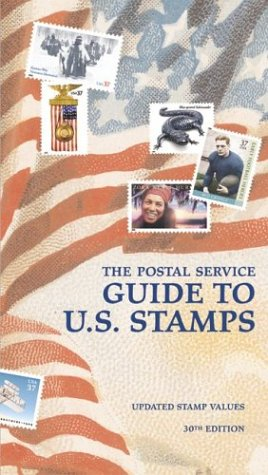 Postal Service Guide to U. S. Stamps  30th 9780060528256 Front Cover