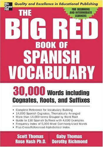 Big Red Book of Spanish Vocabulary 30,000 Words Including Cognates, Roots, and Suffixes  2006 edition cover