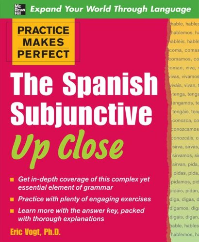 Spanish Subjunctive up Close   2008 edition cover
