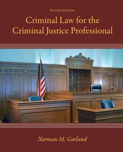 Criminal Law for the Criminal Justice Professional  2nd 2009 (Revised) edition cover