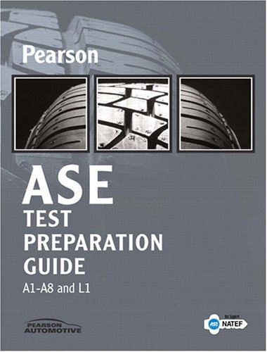 ASE Test Preparation Guide   2009 (Guide (Instructor's)) 9780135040256 Front Cover