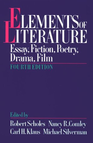 Elements of Literature Essay, Fiction, Poetry, Drama, Film 4th 1991 (Revised) edition cover